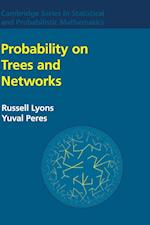 Probability on Trees and Networks (Cambridge Series in Statistical and Probabilistic Mathematic, nr. 42)