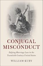 Conjugal Misconduct (Cambridge Historical Studies in American Law and Society)