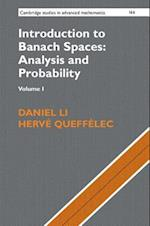Introduction to Banach Spaces: Analysis and Probability: Volume 1 (CAMBRIDGE STUDIES IN ADVANCED MATHEMATICS, nr. 166)