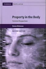 Property in the Body (Cambridge Bioethics and Law, nr. 39)