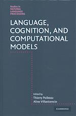 Language, Cognition, and Computational Models (Studies in Natural Language Processing)