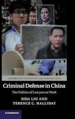 Criminal Defense in China (Cambridge Studies in Law and Society Hardcover)