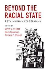 Beyond the Racial State (Publications of the German Historical Institute)