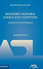 Bounded Variable Logics and Counting (Lecture Notes in Logic)