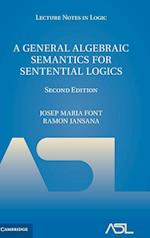 A General Algebraic Semantics for Sentential Logics (Lecture Notes in Logic, nr. 7)
