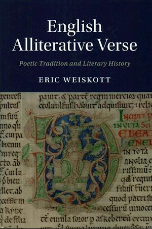 Bog, hardback English Alliterative Verse af Eric Weiskott