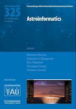 Astroinformatics (IAU S325) (Proceedings of the International Astronomical Union Symposia And Colloquia)
