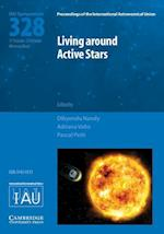 Living around Active Stars (IAU S328) (Proceedings of the International Astronomical Union Symposia And Colloquia)