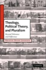 Theology, Political Theory, and Pluralism af Kristen Deede Johnson