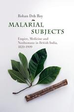 Malarial Subjects (Science in History)