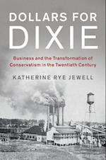 Dollars for Dixie (Cambridge Studies on the American South)