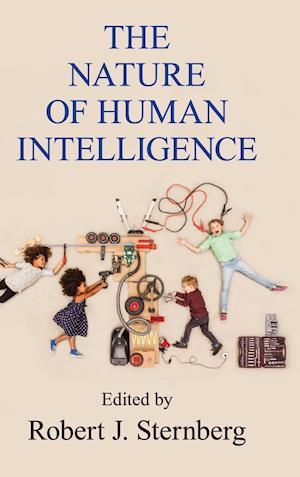 Bog, hardback The Nature of Human Intelligence af Robert J. Sternberg