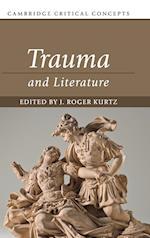Trauma and Literature (Cambridge Critical Concepts)