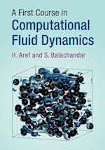 A First Course in Computational Fluid Dynamics (Cambridge Texts in Applied Mathematics)