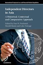 Independent Directors in Asia (International Corporate Law and Financial Market Regulation)