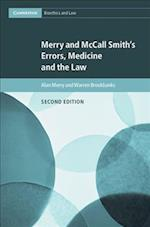 Merry and McCall Smith's Errors, Medicine and the Law (Cambridge Bioethics and Law, nr. 38)