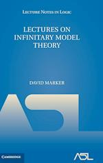 Lectures on Infinitary Model Theory af David Marker