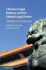 Chinese Legal Reform and the Global Legal Order