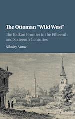 The Ottoman 'Wild West'