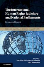 The International Human Rights Judiciary and National Parliaments (Studies on Human Rights Conventions, nr. 5)