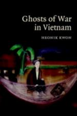 Ghosts of War in Vietnam af Heonik Kwon