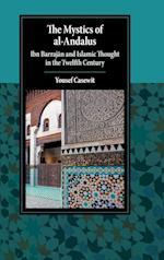 The Mystics of Al-Andalus (Cambridge Studies in Islamic Civilization)