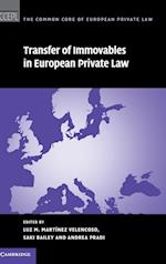 Transfer of Immovables in European Private Law (The Common Core of European Private Law, nr. 16)