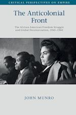 The Anticolonial Front (Critical Perspectives on Empire)