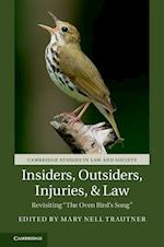 Insiders, Outsiders, Injuries, and Law (Cambridge Studies in Law and Society)