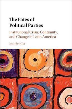 The Fates of Political Parties