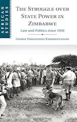 The Struggle over State Power in Zimbabwe (AFRICAN STUDIES, nr. 139)