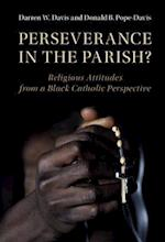 Perseverance in the Parish? (Cambridge Studies in Social Theory, Religion, and Politics)