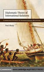 Diplomatic Theory of International Relations af Paul Sharp