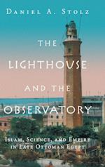 The Lighthouse and the Observatory (Science in History)