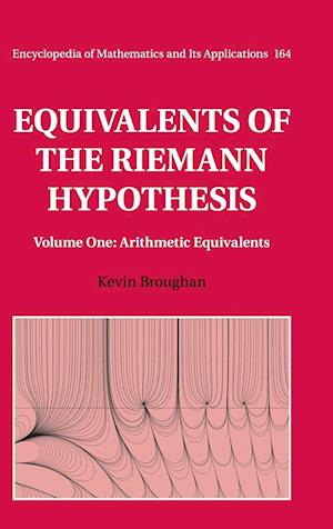 Equivalents of the Riemann Hypothesis: Volume 1, Arithmetic Equivalents