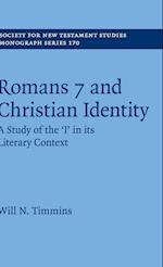 Romans 7 and Christian Identity (SOCIETY FOR NEW TESTAMENT STUDIES MONOGRAPH SERIES, nr. 170)