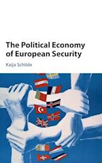 The Political Economy of European Security