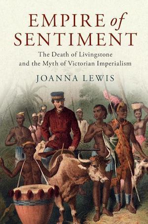 Bog, hardback Empire of Sentiment af Joanna Lewis