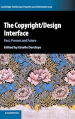 The Copyright/Design Interface (Cambridge Intellectual Property and Information Law)