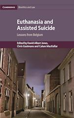 Euthanasia and Assisted Suicide (Cambridge Bioethics and Law, nr. 42)