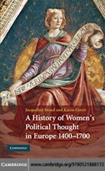 History of Women's Political Thought in Europe, 1400-1700 af Karen Green