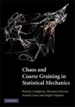 Chaos and Coarse Graining in Statistical Mechanics af Angelo Vulpiani