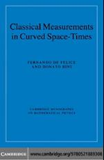 Classical Measurements in Curved Space-Times (Cambridge Monographs on Mathematical Physics)