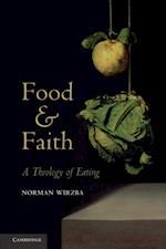 Food and Faith af Norman Wirzba