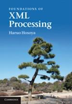 Foundations of XML Processing
