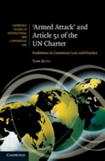 'Armed Attack' and Article 51 of the UN Charter (Cambridge Studies in International And Comparative Law)