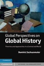 Global Perspectives on Global History af Dominic Sachsenmaier