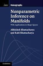Nonparametric Inference on Manifolds af Rabi Bhattacharya