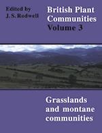 British Plant Communities: Volume 3, Grasslands and Montane Communities (British Plant Communities)