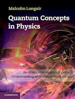 Quantum Concepts in Physics